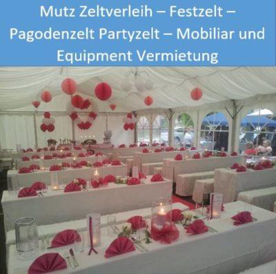 Mutz Zeltverleih Festzelt Pagodenzelt Partyzelt Mobiliar und Equipment Vermietung